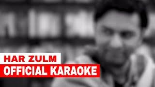 Sajjad Ali Har Zulm Karaoke.mp3