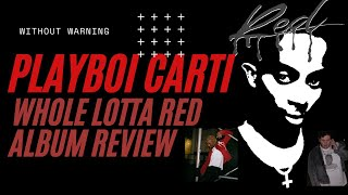 PLAYBOI CARTI WHOLE LOTTA RED REVIEW