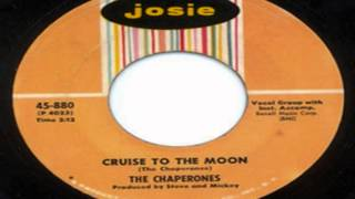 The Chaperones   Cruise to the Moon  HD
