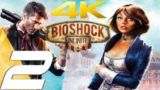 BioShock Infinite - Gameplay Walkthrough Part 2 - False Shepard [4K 60FPS]
