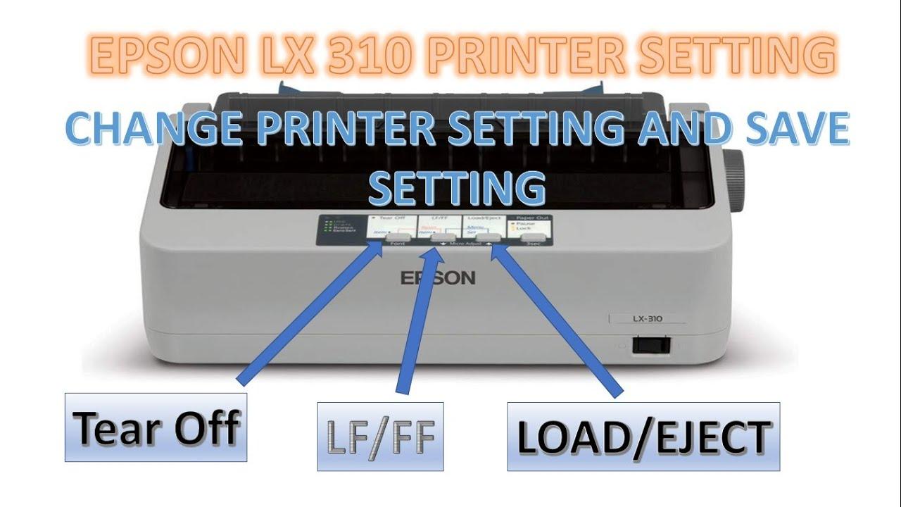 Epson Lx 310 Epson Lq 310 Printer Setting Mode Self Test And Current Setting Print Youtube