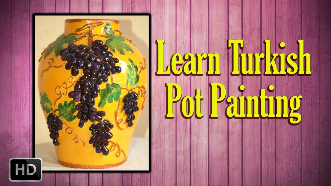 Learn pot painting turkish pot painting basic painting for Basic painting