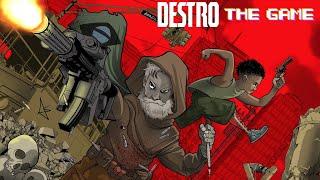 Destro The Game
