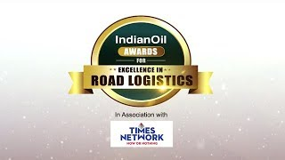 IndianOil presents Awards for Excellence in Road Logistics | Episode 8
