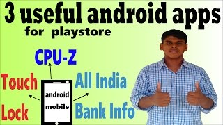 3 useful android apps(CPU-Z,Touch Lock,All India Bank Info) in HINDI / हिंदी