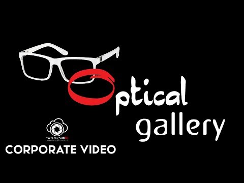 OPTICAL GALLERY SIKAR CORPORATE VIDEO | TWO CLOUDSS