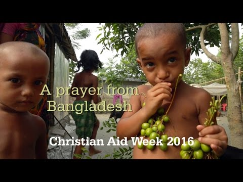 Christian Aid Week 2016: A prayer from Bangladesh