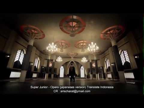 Super Junior - Opera (Translate Indonesia)