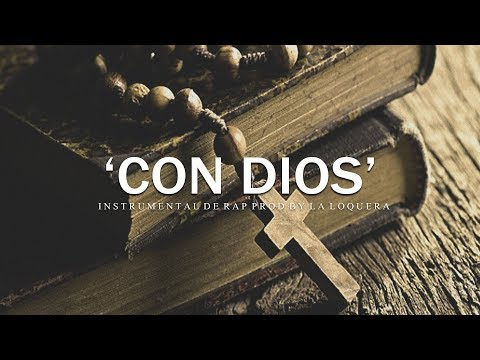 CON DIOS - BASE DE RAP / OLD SCHOOL HIP HOP INSTRUMENTAL USO LIBRE (PROD BY LA LOQUERA 2018)