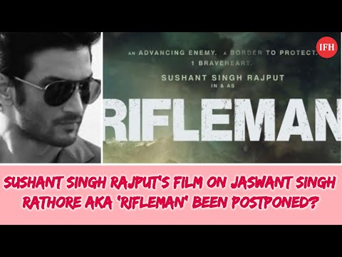 Sushant Singh Rajput's film on Jaswant Singh Rathore aka 'Rifleman' been postponed? Mp3