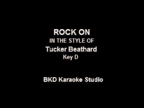 Rock On (In the Style of Tucker Beathard) (Karaoke with Lyrics)