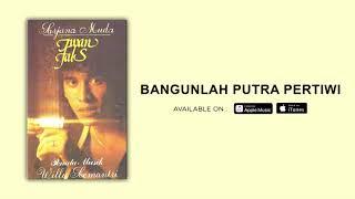 IWAN FALS - BANGUNLAH PUTRA PERTIWI (OFFICIAL AUDIO)