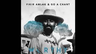 Download lagu Fikir Amlak & Go A Chant - Worthy & Worthy Dub ft. Addis Pablo