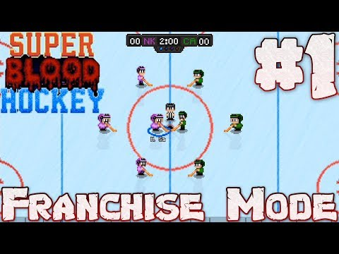 Bloody Beginnings - Super Blood Hockey Franchise Mode #1