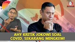 Download Eko Kuntadhi: AHY KRITIK JOKOWI SOAL COVID, SEKARANG MINGKEM!