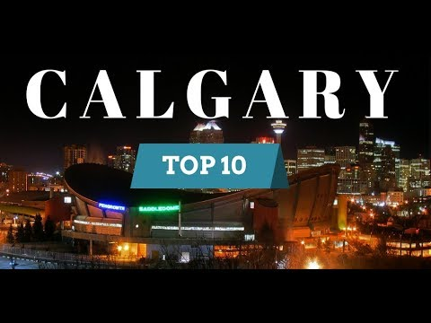 Things to Do in CALGARY! 10 Best Places to Visit Travel Guide