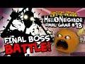 Hello Neighbor #13: FINAL BOSS BATTLE! [Annoying Orange Plays]