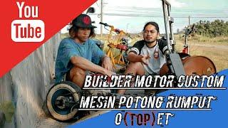 Gambar cover Builder Motor Custom Mesin Potong Rumput (OTOPET)