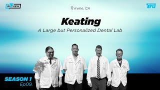 InTRUview S1 Ep. 9: Keating Dental Lab