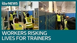 Coronavirus: Warehouse workers are risking their lives for trainers | ITV News