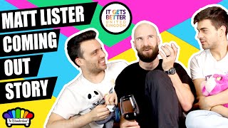 Matt Lister's coming out story | IT GETS BETTER UK | In Wonderland Arif & Ricky