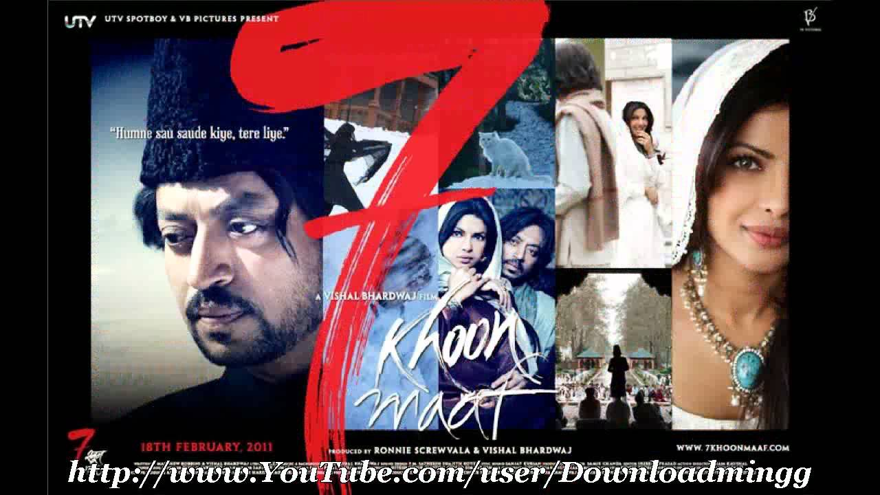 Khoon Maaf Movie Songs