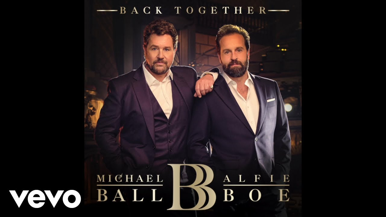 Michael Ball, Alfie Boe - The Greatest Show (Audio)