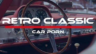 Retro Classic Car Porn | 2017 | Stuttgrat | Carporn by Ludi Produktion