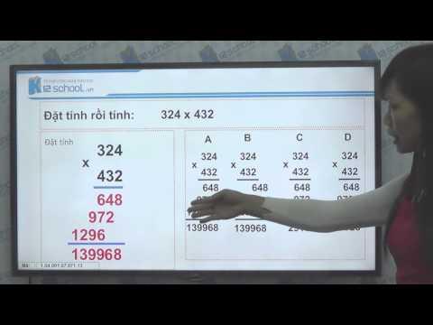 [Toán tiểu học][Toán 4, Toán lớp 4] - Nhân với số có ba chữ số - [Lika-K12school]