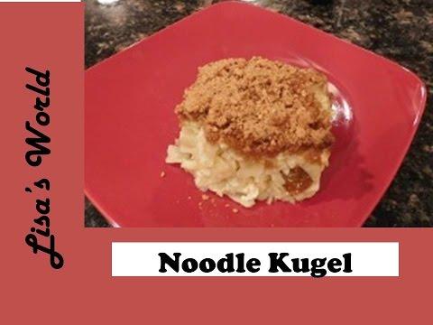 Noodle Kugel With Lisa's World