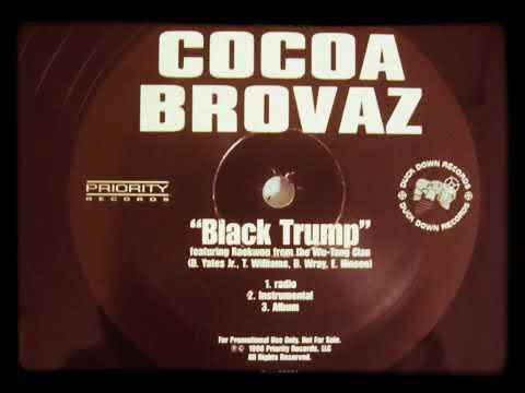 Cocoa Brovaz - Ft. Reakwon - Black Trump