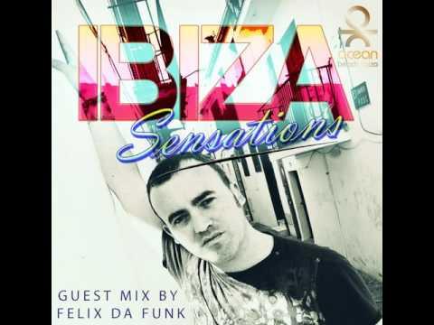 Ibiza Sensations 75 Guest mix by Felix da Funk