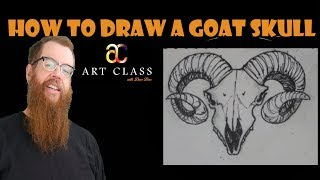 How to Draw a Goat Skull - Art Class with Dave Dees