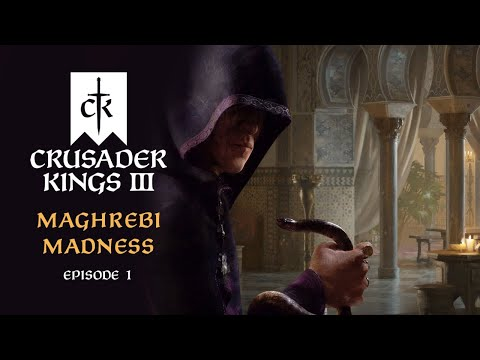 [VOD] - CRUSADER KINGS 3 | Maghrebi Madness Ep.01 - FROM BOYS TO MEN