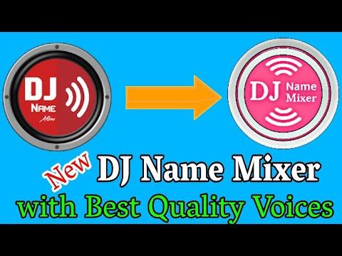 Download Dj Name Mixing App For Android Dj Name Mixer