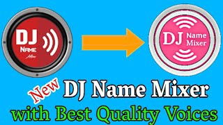 DJ Name Mixer Pro New DJ Name Mixing Software Best Quality DJ Name Mixer