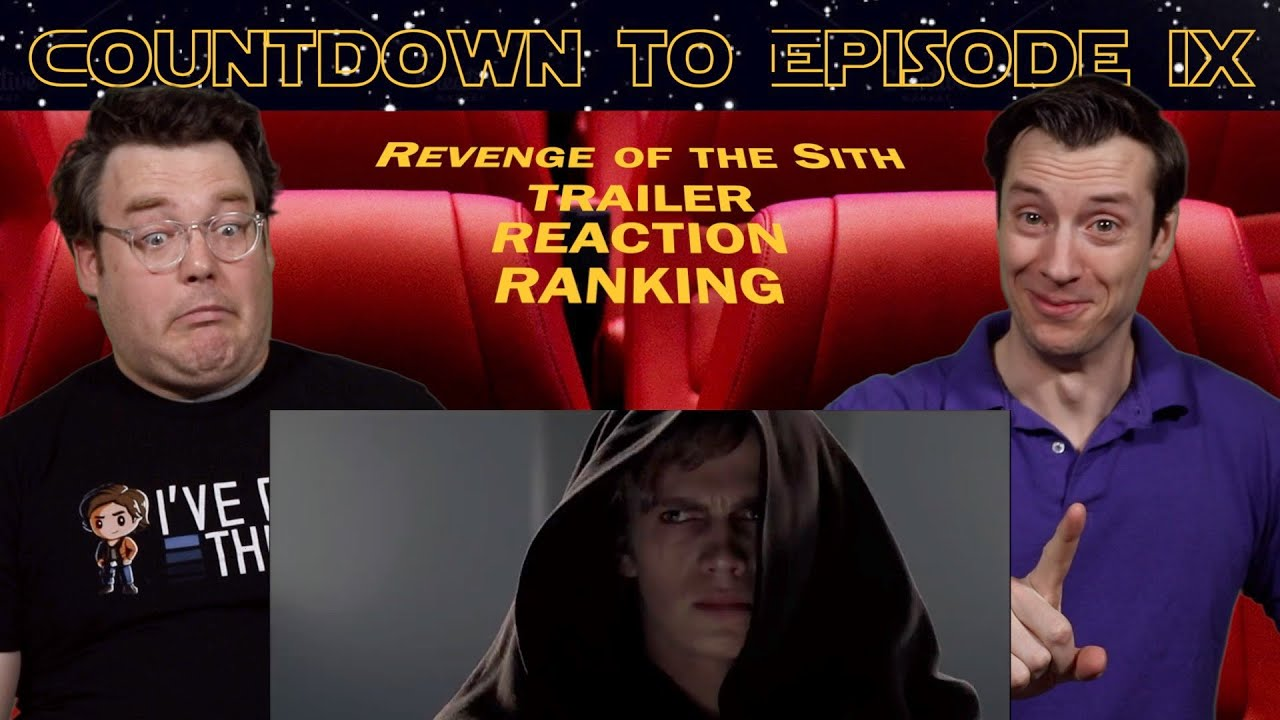 Star Wars Episode Iii Revenge Of The Sith Trailer Reaction Ranking Youtube