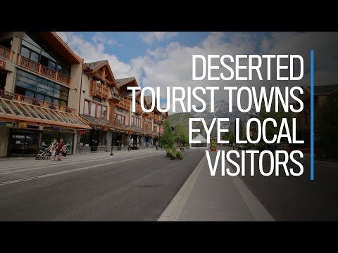 Reopening Canada: Deserted Tourist Towns Eye Local Visitors