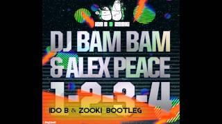 DJ Bam Bam & Alex Peace - 1-2-3-4 (Ido B & Zooki Bootleg)