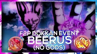 F2p guide: no stones! beerus dokkan event '7th universe's god of destruction' | dbz dokkan battle