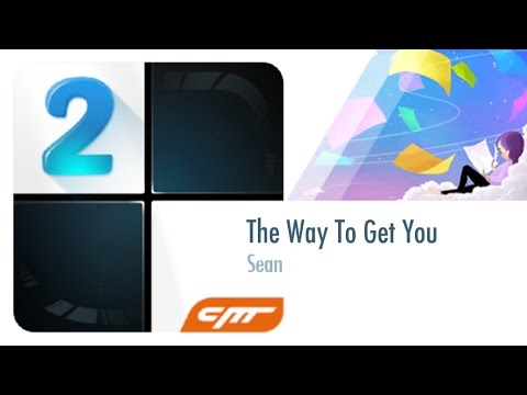 The Way To Get You - Sean │Piano Tiles 2