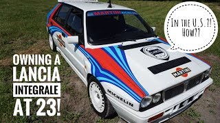 Owning a Lancia delta integrale at 23 In the U.S??? | Review and first impressions |