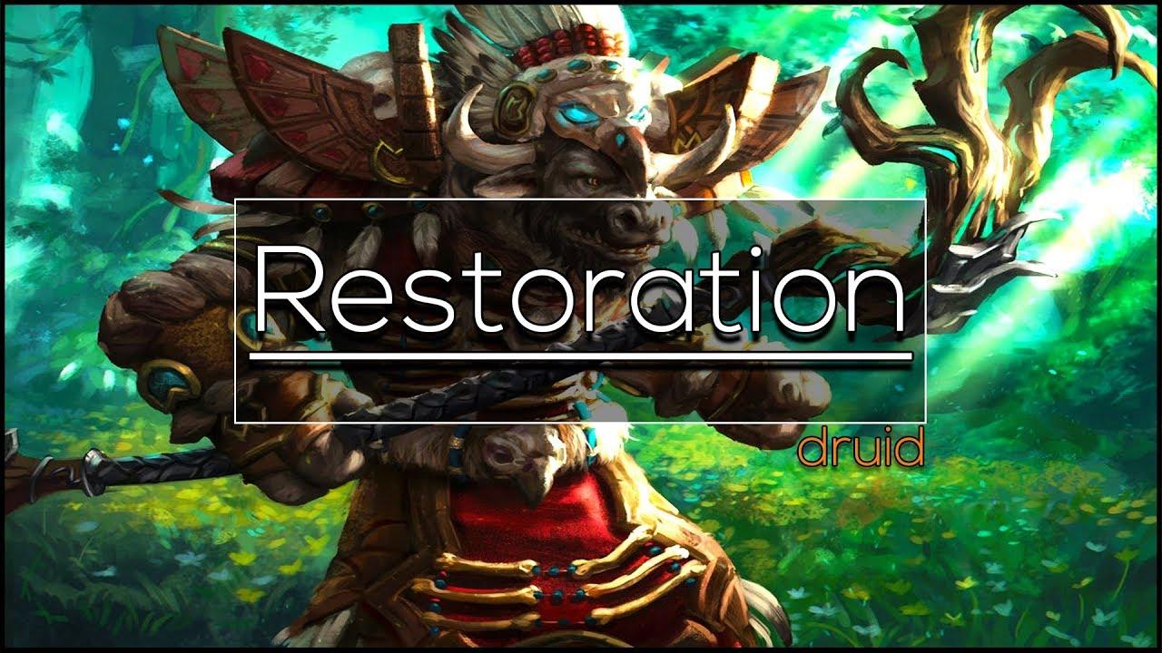 Legion Restoration Druid Full Healing Guide 7 3 5 Basics Pve Youtube