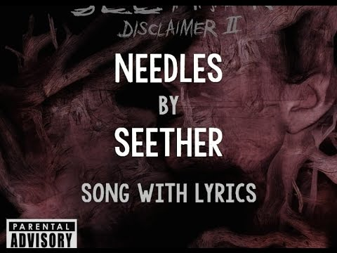 [HD] [Lyrics] Seether - Needles