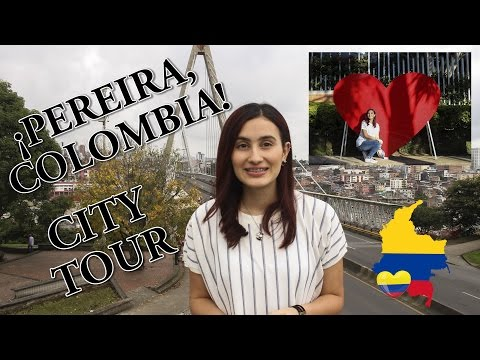 ¡UN TOUR POR PEREIRA, COLOMBIA! - City Tour Parte I ♥ | Tati