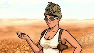 Archer: Just like the Gypsy Woman said