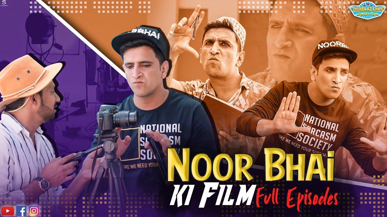 Noor Bhai Ki Film Full Episodes || Hyderabadi Entertainment || Shehbaaz Khan & Team