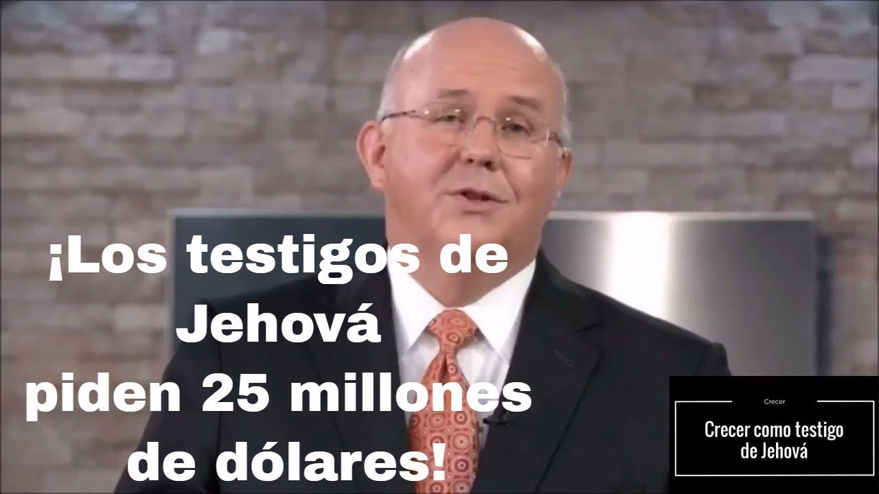 El Cuerpo Gobernante De Los Testigos De Jehová Pide 25 Millones De