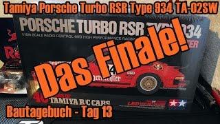 tamiya porsche turbo rsr type 934 ta 02sw bautagebuch tag 13 das finale