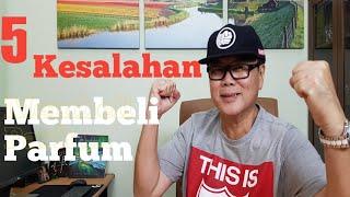Gambar cover 5 Kesalahan Membeli Parfum - Parfum Review Indonesia ( 4K  HD )